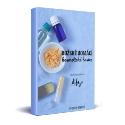 Ebook o výrobě kosmetiky - Božské domácí kosmetické basics